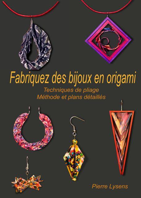 livre pour cr er des bijoux origami